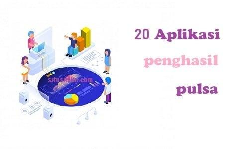 20 Aplikasi penghasil pulsa tercepat