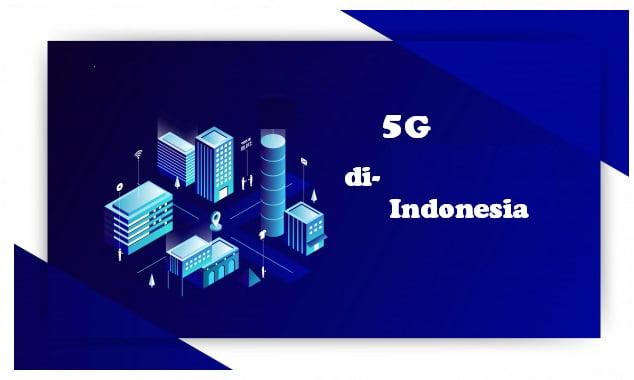 3 Operator pemenang Lelang 5G di Indonesia