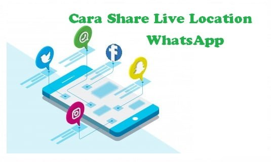 Cara Share Live Location Whatsapp