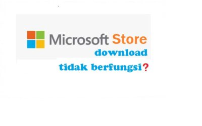 Microsoft store download tidak berfungsi