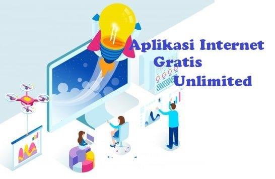 Kumpulan Aplikasi Internet Gratis Unlimited