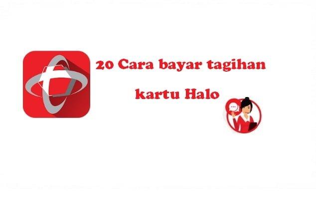 20 Cara bayar tagihan kartu Halo