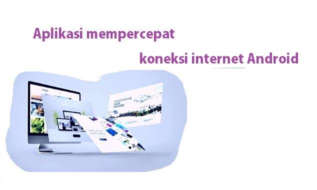 https://www.situsnoka.com/aplikasi-mempercepat-koneksi-internet/
