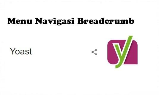 Membuat Menu Navigasi Breadcrumb Yoast